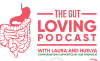 The Gut Loving Podcast -